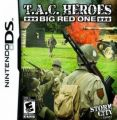 T.A.C. Heroes Big Red One (frieNDS)
