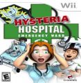 Hysteria Hospital- Emergency Ward