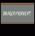 Dragon Pervert (Old) (Dragon Warrior Hack)