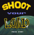Shoot Your Load (PD)