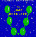 Jade Necklace, The (1987)(River Software)[a]