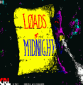 Loads Of Midnight (1987)(CRL Group)(Part 2 Of 3)