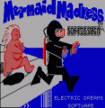 Mermaid Madness (1986)(Electric Dreams Software)[a]