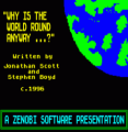 Why Is The World Round Anyway (1995)(Zenobi Software)(Side A)